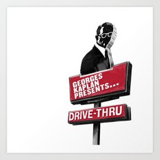 Georges Kaplan Presents... 'Drive-Thru' - Single artwork Art Print