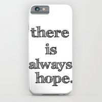 there is always hope iPhone 6 Slim Case
