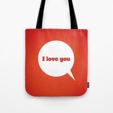 Things We Say - I love you Tote Bag