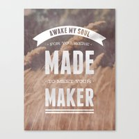 Awake My Soul Canvas Print