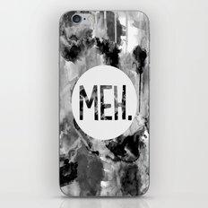 Meh. (B&W) iPhone & iPod Skin