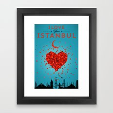 I Love You Istanbul Framed Art Print