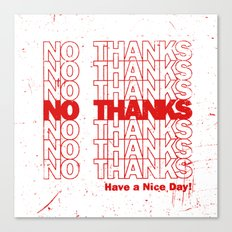 No Thanks Canvas Print
