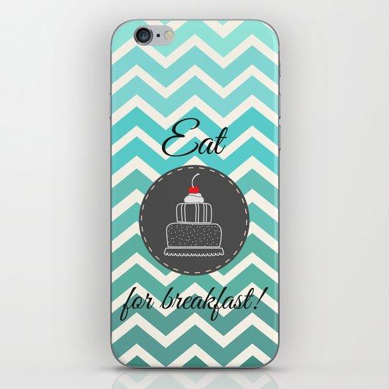 Eat Cake For Breakfast! iPhone & iPod Skin