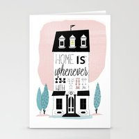 Home is whenever i'm with you Stationery Cards