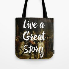 LIVE A GREAT STORY Tote Bag
