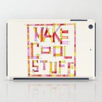 Make Cool Stuff iPad Case