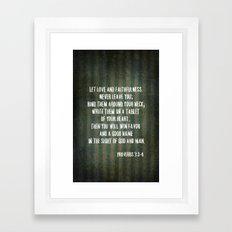 Proverbs 3:3-4 Framed Art Print