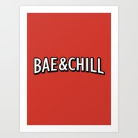 Bae And Chill Art Print