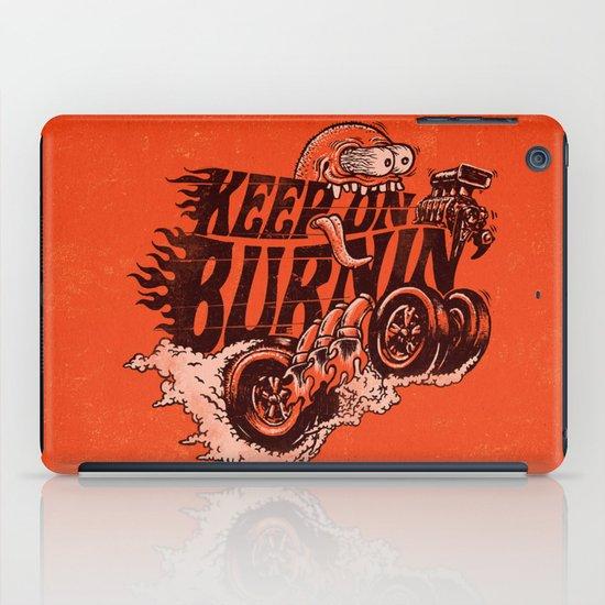 'KEEP ON BURNIN' iPad Case