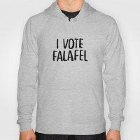 I Vote Falafel Hoody