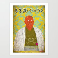 Let's Go To Work Art Print