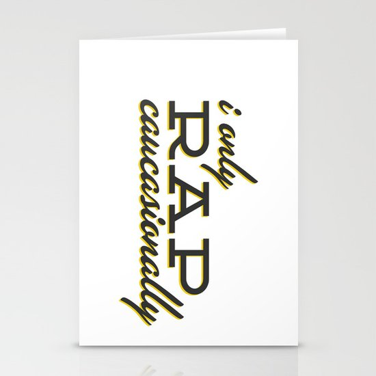 I Only Rap Caucasionally Stationery Card
