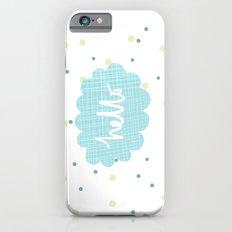 Hello! Slim Case iPhone 6s