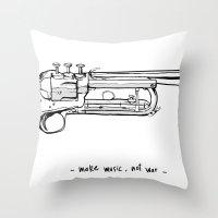 Make music, not war. Throw Pillow