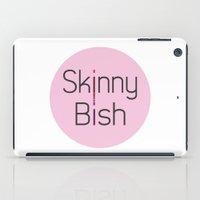Skinny Bish iPad Case