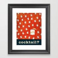 Cocktail? Framed Art Print