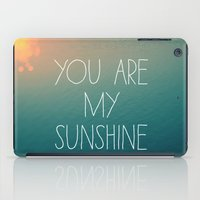 You Are My Sunshine iPad Case