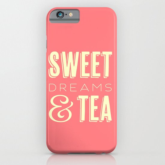 Sweet Dreams & Tea iPhone & iPod Case
