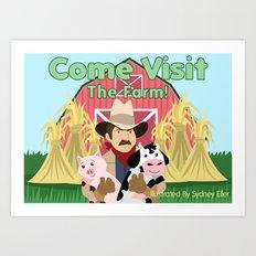 Come Visit The Farm! Art Print
