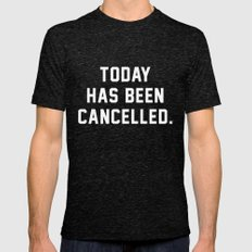 Today has been Cancelled Mens Fitted Tee Tri-Black SMALL