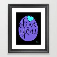 Olive You! Framed Art Print