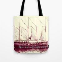 Never Sail Under False C… Tote Bag