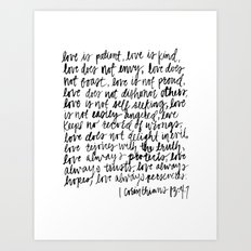 love is patient, love is kind Art Print