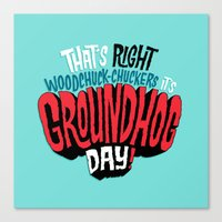 It's Groundhog Day! Canvas Print
