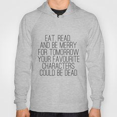 Eat, Read, and be Merry...  Hoody