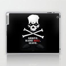 Arrive. Raise Hell. Leave. Laptop & iPad Skin