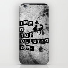TIME to stop pollution now iPhone & iPod Skin