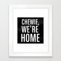 Chewie, We're Home Framed Art Print