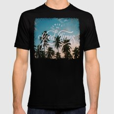 Enjoy the good times Mens Fitted Tee Black SMALL