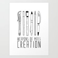 cute Art Prints featuring weapons of mass creation by Bianca Green