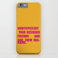 How To Piss Off Your Des… iPhone 6 Slim Case