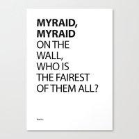 MYRAID, MYRAID  ON THE W… Canvas Print