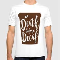 Death before Decaf - Coffee Mens Fitted Tee White SMALL