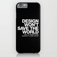 DESIGN WON'T SAVE THE WO… iPhone 6 Slim Case