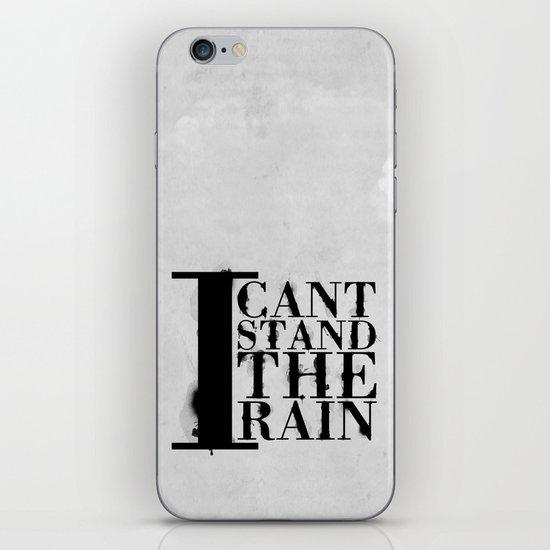 I cant Stand the Rain iPhone & iPod Skin