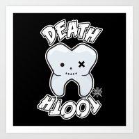 Death Tooth! Art Print