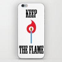 Keep the Flame iPhone & iPod Skin