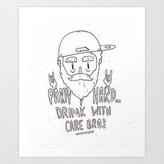 Party Hard* Art Print