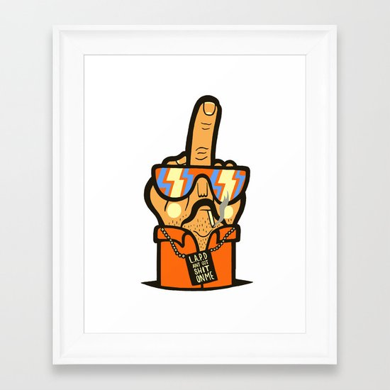 L.A.P.D Ain't Got Shit On Me Framed Art Print