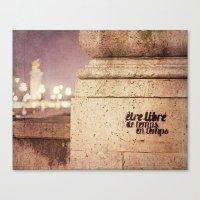 Be Free - etre libre de temps en temps Canvas Print