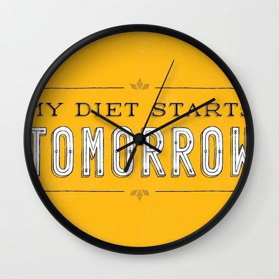 My Diet Starts Tomorrow Wall Clock
