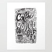 COFFEE COFFEE COFFEE! Art Print