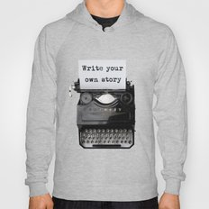 write your own story Hoody