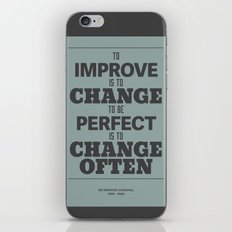 'To improve is to change, to be perfect is to change often'  iPhone & iPod Skin
