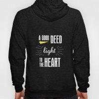 A Good Deed Brings Light… Hoody